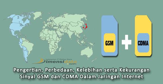 sinyal GSM dan juga CDMA dalam Jaringan dan Internet