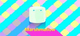 Kelebihan Fitur Android Marshmallow 6.0