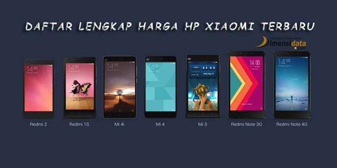 Daftar Lengkap Harga HP Xiaomi Android dan Spesifikasi Update Terbaru bulan Mei 2016 semua Tipe