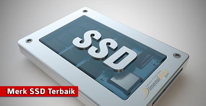 Merk SSD Terbaik Untuk Komputer PC dan Laptop Gaming Terbaru 2016