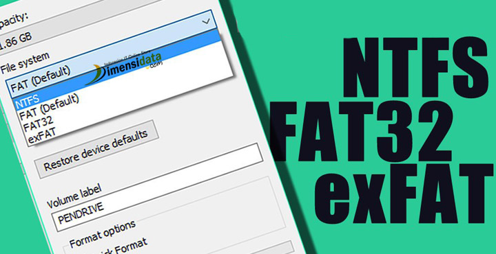 Perbedaan Format NTFS, FAT32, dan exFAT