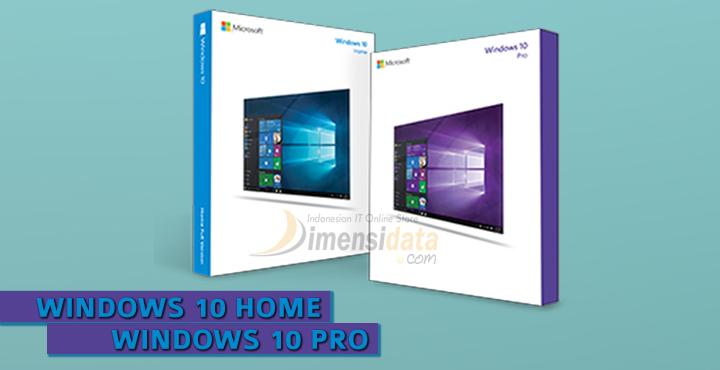 Perbedaan Windows 10 Home dan Windows 10 Pro