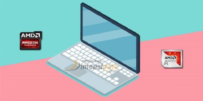 5 Laptop AMD Murah Spek Dewa Harga di Bawah 5 Juta