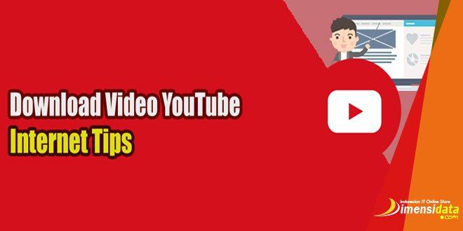 Cara Download Video Di Youtube Lewat HP dan Laptop