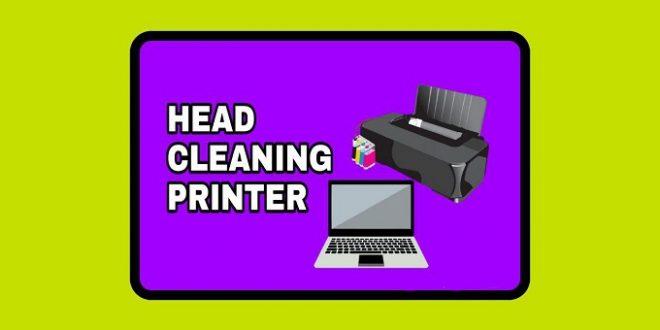 Cara Head Cleaning Printer Canon dan Printer Epson