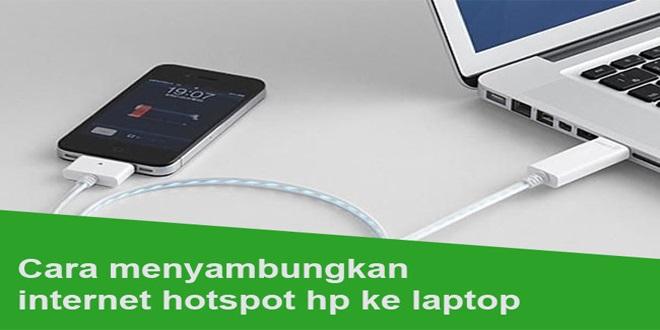 3 Cara Menyambungkan Internet Hotspot HP Android Ke Komputer