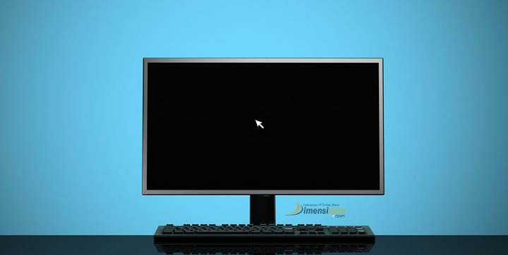 Cara Mudah Mengatasi Black Screen Layar Hitam Ketika Booting