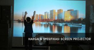 Harga-Screen-Projector-Terbaru-dan-Spesifikasinya