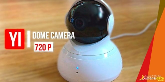 Kelebihan Fitur CCTV Xiaomi YI Dome Camera dan Cara Setting-nya
