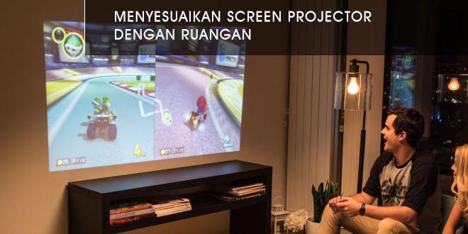 Memilih-Ukuran-Screen-Projector-sesuai-kebutuhan