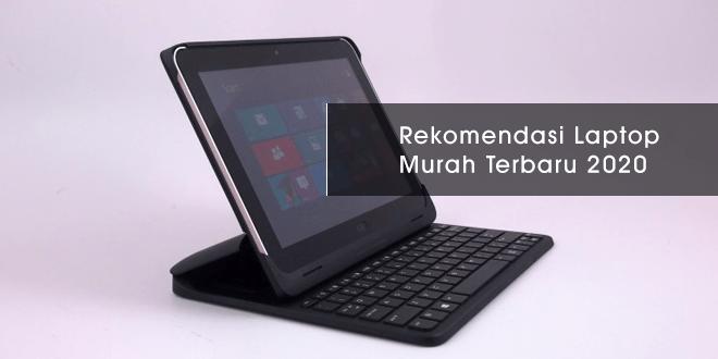 Laptop Murah Terbaru Di Tahun 2020