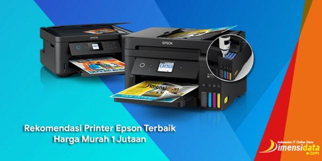 Rekomendasi Printer Epson Terbaik Harga Murah 1 Jutaan
