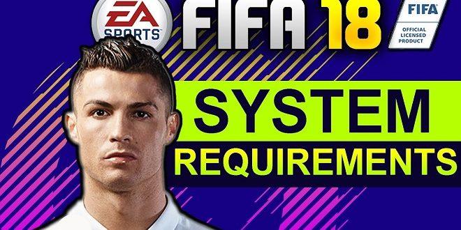 Spesifikasi Minimum FIFA 18 Untuk PC dan Laptop