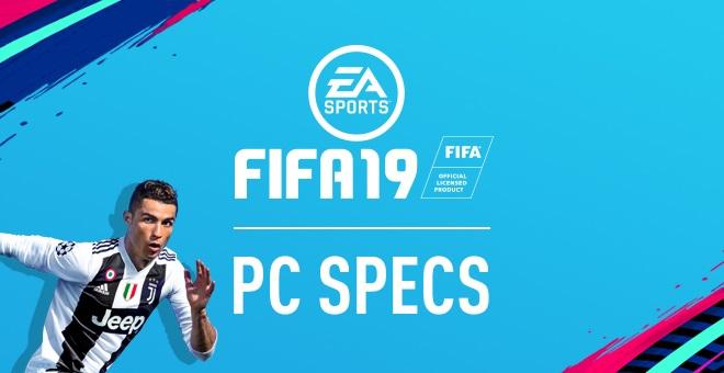 Spesifikasi Minumum FIFA 19 Untuk PC dan Laptop