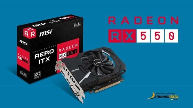 Spesifikasi dan Harga VGA AMD Radeon RX 550
