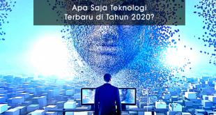 Teknologi Terbaru 2020