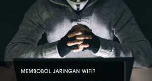 Bagaimana Cara Membobol Jaringan Wifi