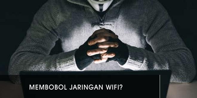 bagaimana-cara-membobol-jaringan-wifi