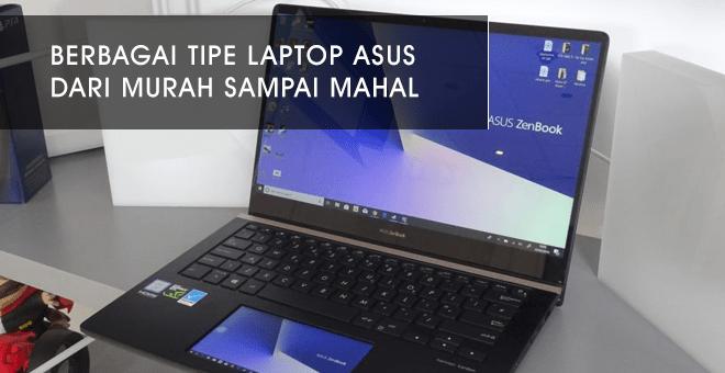 berbagai tipe laptop asus