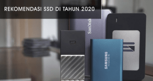 Daftar SSD Terbaik Yang Direkomendasi Tahun 2020