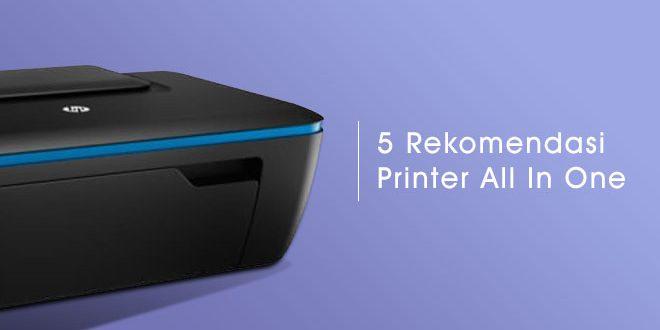 5 Rekomendasi Printer All In One Terbaik Harga Murah Di Bawah 1 Juta
