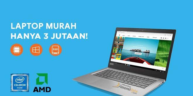 Laptop Murah Berkualitas Harga 3 Jutaan
