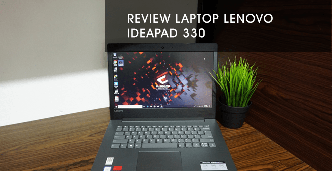 review harga laptop ideapad 330