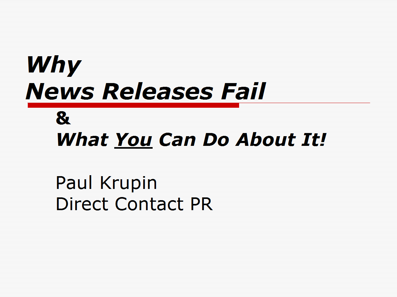 Why News Releases Fail- Free ebook and Powerpoint