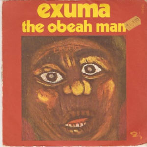 Exuma ‎– Exuma, The Obeah Man