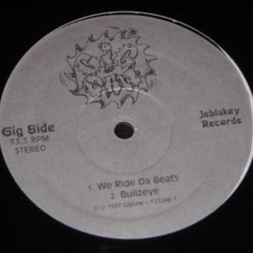 Gig Saw ‎– We Ride Da Beats : Bullzeye : Bigons