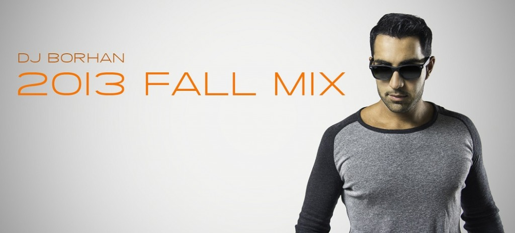 DJ borhan 2013 fall mix