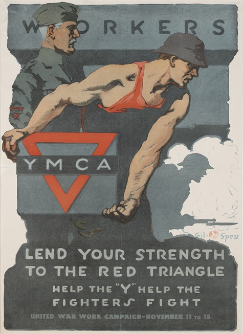 """Gil Spear, Lend Your Strength to the Red Triangle. Help the """"Y"""" help the fighters fight. United War Work Campaign, November 11 to 18, United War Work Campaign, 1918, color offset lithograph, Dallas Museum of Art, gift of Marcia M. Middleton in memory of Joel Middleton"""