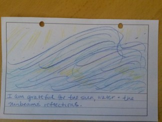 """""""I am grateful for the sun, water, & the sunbeams' reflections."""""""