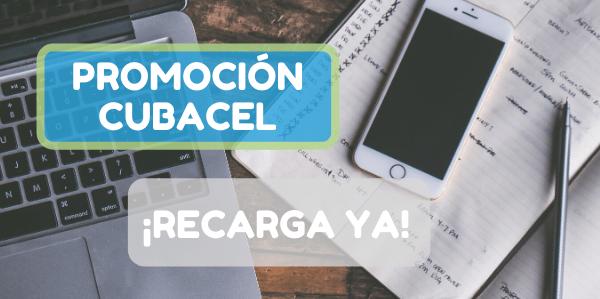 Promoción especial para recargar Cubacel esta semana, ¡corre!