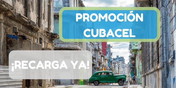 Envía dinero a Cubacel con promociones especiales esta semana