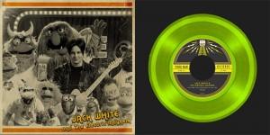 Jack White und die Muppets auf 7 Inch