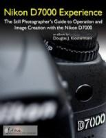 Nikon D7000 book Nikon D7000 Experience ebook