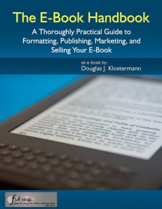 The E-Book Handbook ebook e book create format publish market sell kindle amazon ipad apple ibooks itunes barnes and noble pubit nook free for dummies