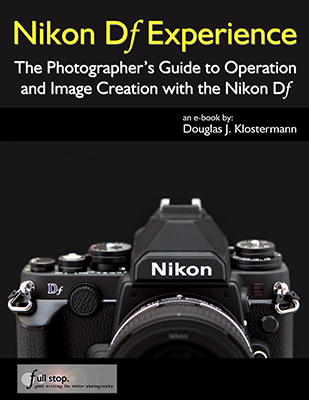 Nikon Df Experience book guide manual how to dummies setup quick start tips tricks how to lens menu