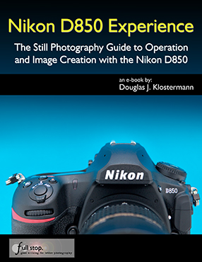 Nikon D850 Experience book manual guide set up settings quick start tips tricks