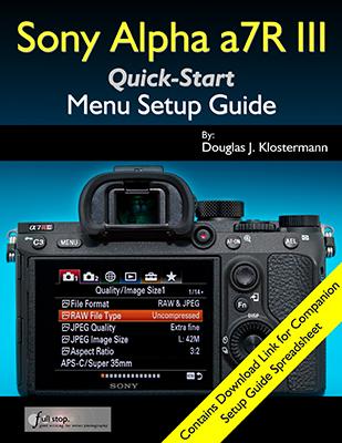 Sony Alpha a7R III menu setup guide manual tips tricks how to
