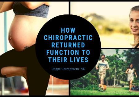 How Chiropractic Returned Function To Their Lives