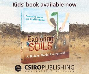 Exploring soils, A hidden world underground. Kids book from CSIRO Publishing.