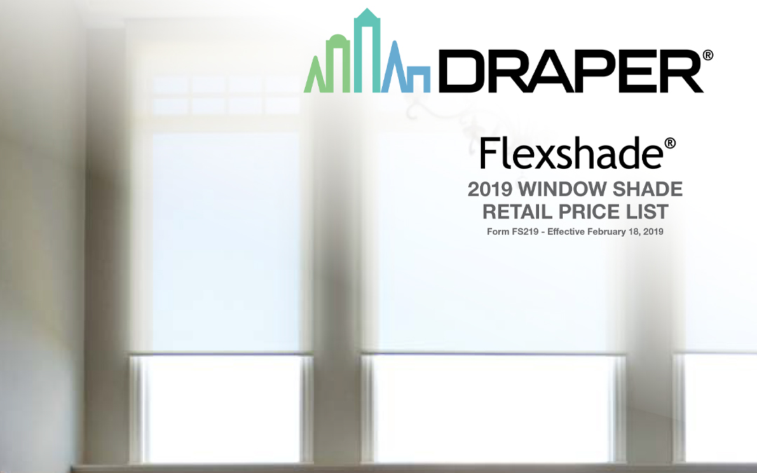 2019 FlexShade Price List Now Available