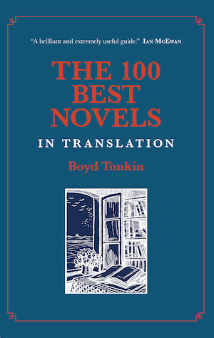 100 Best Novels in Translation, by Boyd Tonkin