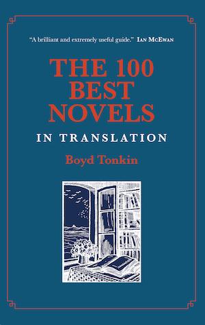 100 Best Novels in Translation, by Boyd Tonkin