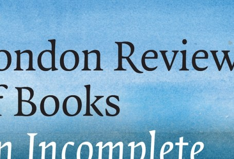 London Review of Books: An Incomplete History (detail)