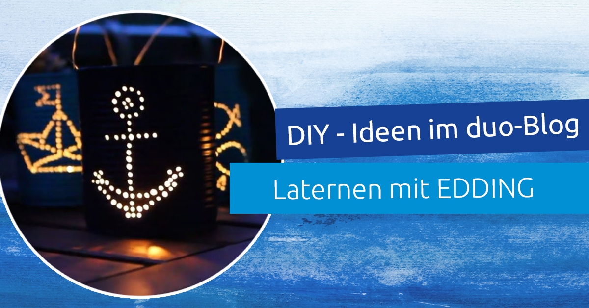 DIY Ideen – Sommerliche Laternen mit EDDING Permanent Spray