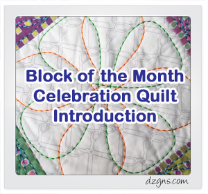 Celebration Quilt, Block of the Month