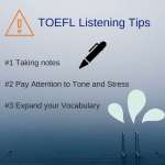 TOEFL Listening Tips: Essential Vocabulary and Tips to Practice
